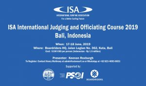 ISA International Judging and Officiating Course yang akan diselenggarakan di Bali dari 17-18 Juni 2019