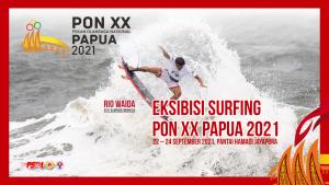 Read more about the article Mari berkontribusi untuk Eksibisi Surfing di PON XX Papua 2021 22 – 24 September 2021, Pantai Hamadi Jayapura.